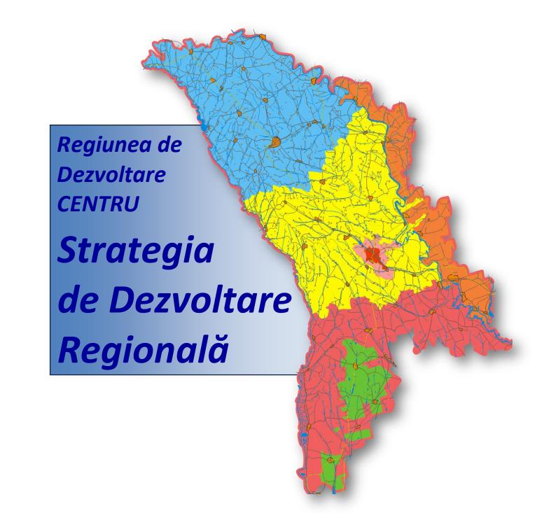 Strategia de Dezvoltare Regională – Regiunea de Dezvoltare CENTRU